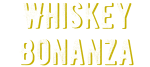 Whiskey Bonanza